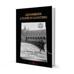 Los Bomberos a Través de la Historia - El Cuerpo de Bomberos de Sevilla