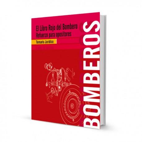 El Libro Rojo del Bombero - Temario Jurídico - Refuerzo para Opositores