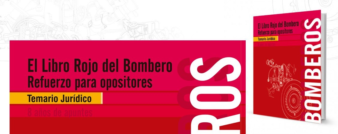 Libro Rojo del Bombero - Refuerzo Opositories